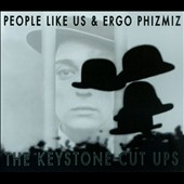 Ergo Phizmiz/People Like Us (Vicki Bennett): The Keystone Cut Ups [Digipak]