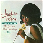 Jackie Ross: Jerk & Twine: The Complete Chess Recordings *