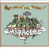 Police Dog Hogan: From the Land of Miracles