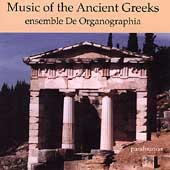 Music of the Ancient Greeks / Neuman, De Organographia