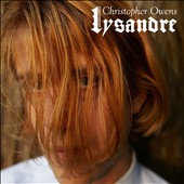 Christopher Owens: Lysandre