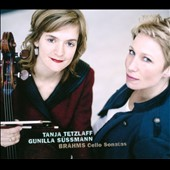 Brahms: Cello Sonatas nos 1 & 2 / Tanja Tetzlaff: cello; Gunilla S&uuml;ssmann: piano