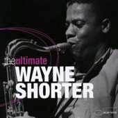 Wayne Shorter: Ultimate Wayne Shorter