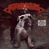 Krokus: Dirty Dynamite *
