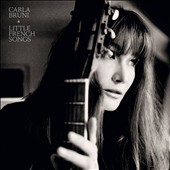 Carla Bruni: Little French Songs *