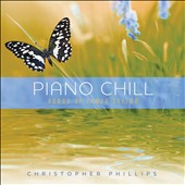 Christopher Phillips: Piano Chill: Songs of James Taylor