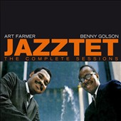 Art Farmer/The Jazztet/Benny Golson: The Complete Jazztet Sessions *