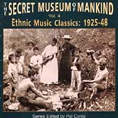 Various Artists: Secret Museum of Mankind: Ethnic Music Classics, Vol. 4