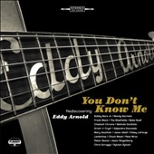 Various Artists: You Don't Know Me: Rediscovering Eddy Arnold [Digipak]