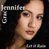 Jennifer Grace: Let It Rain