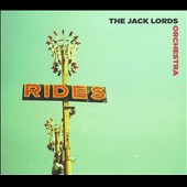 The Jack Lords Orchestra: Rides [Digipak]