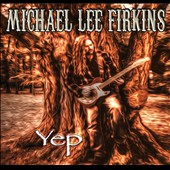 Michael Lee Firkins: Yep [Digipak] *