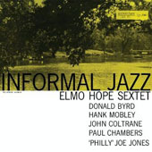 Elmo Hope/Elmo Hope Sextet: Informal Jazz [Digipak]