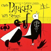 Charlie Parker (Sax): With Strings 2 [Remastered]
