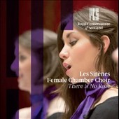 There is No Rose' - Choral Works of Britten, Holst, Elgar et al. / Les Sirènes, Female Chamber Choir