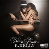 R. Kelly: Black Panties [PA]