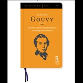 Theodore Gouvy (1819-1898): Cantata; Orchestral Works; Chamber Music / Clementine Margaine, mz; Emmanuelle Swiercz, piano