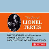 The Art of Lionel Tertis - Sonatas for Viola by Bax, Brahms, Bach & Delius / Lionel Tertis, viola