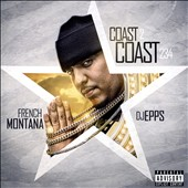 French Montana: Coast 2 Coast 234 [PA] *