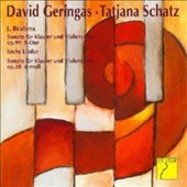 Brahms: Cello Sonatas Opp. 38 & 99; Sechs Lieder / David Geringas, cello; Tatjana Schatz, piano