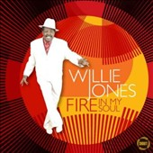 Willie Jones (Detroit R&B): Fire in My Soul