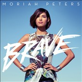 Moriah Peters: Brave