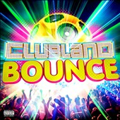 Various Artists: Clubland Bounce