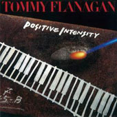 Tommy Flanagan: Positive Intensity