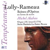Lully, Rameau: Sc&egrave;nes d'Op&eacute;ras en forme de Suites / Alabau