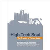Belleville Three: High Tech Soul: The Creation of Techno Music [Video]