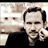 Kevin Fort: Red Gold [Digipak]