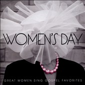 Various Artists: Women's Day: Great Women Sing Gospel Favorites