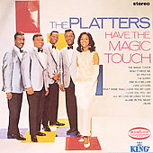 The Platters: The Platters Have the Magic Touch