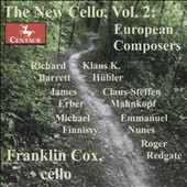 The New Cello, Vol. 2: European Composers / Franklin Cox, cello