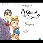 Olivier Minne: A Quand le Cancan? [Digipak]