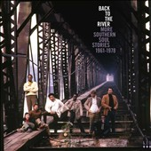 Various Artists: Back to the River: More Southern Soul Stories 1961-1978