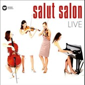 Salut Salon, Live - works for two violins, cello & piano