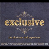 Various Artists: Exclusive: The Platinum Club Experience