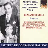 Archive of Romances of Italian Salon Music / Beniamino Gigli