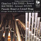 Chaynes, Mather, Rogg: Organ Works / Rouet, Rogg
