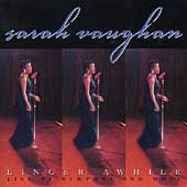 Sarah Vaughan: Linger Awhile: Live at Newport and More