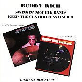 Buddy Rich: Swingin' New Big Band/Keep the Customer Satisfied