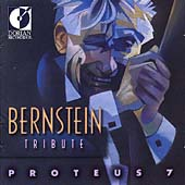 Bernstein Tribute / Proteus 7