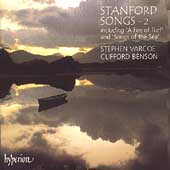 Stanford: Songs Vol 2 / Stephen Varcoe, Clifford Benson