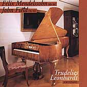Mendelssohn, Field / Trudelies Leonhardt