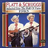 Flatt & Scruggs: Country Music Hall of Fame: 1985