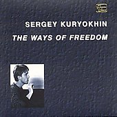 Sergey Kuryokhin: The Ways of Freedom