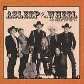 Asleep at the Wheel: 20 Greatest Hits
