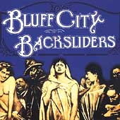 Bluff City Backsliders: Bluff City Backsliders