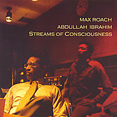 Max Roach: Streams of Consciousness